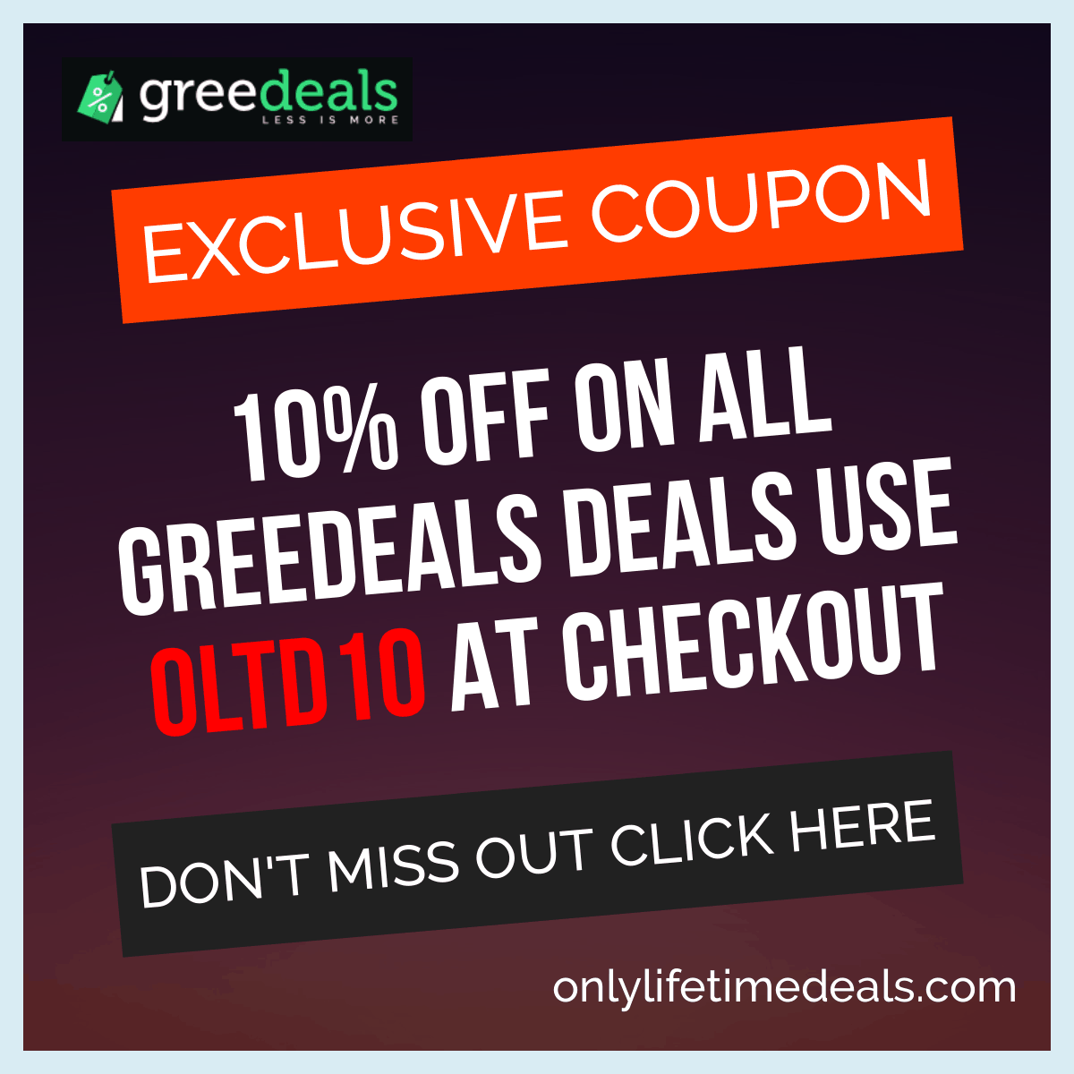 Only Lifetime Deals - Greedeals banner OLTD10
