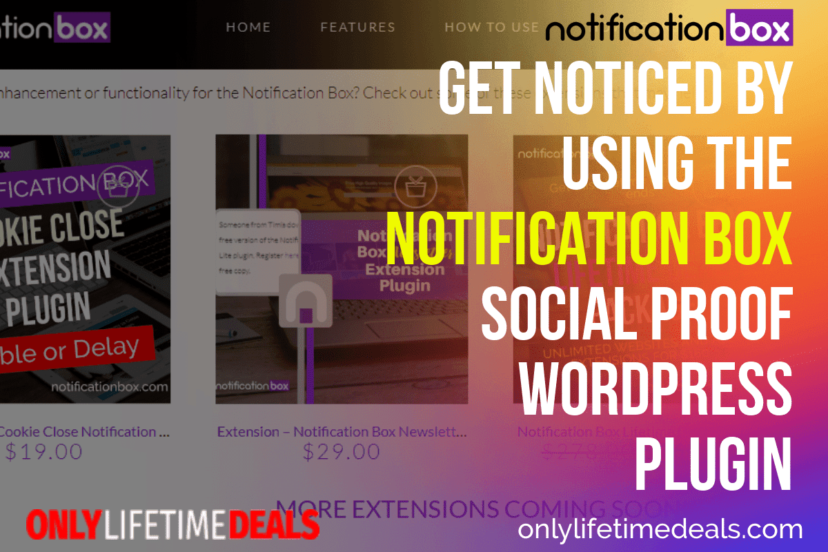 Only Lifetime Deals - GET NOTICED BY USING THE NOTIFICATION BOX SOCIAL PROOF WORDPRESS PLUGIN Header