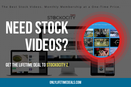 Need Stock Videos - Get Lifetime Deal to Stockocity 2