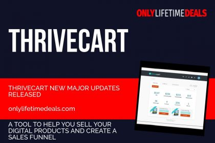 Only Lifetime Deals - Thrivecart New Major Updates Released