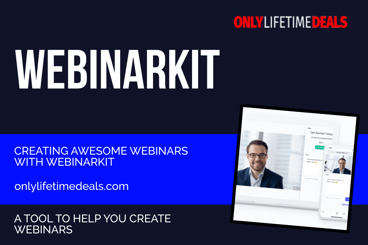Only Lifetime Deals CREATING AWESOME WEBINARS WITH WEBINARKIT header